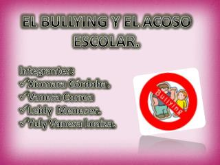 EL BULLYING Y EL ACOSO ESCOLAR.