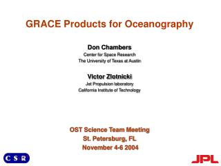 Don Chambers Center for Space Research The University of Texas at Austin Victor Zlotnicki