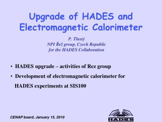Upgrade of HADES and Electromagnetic Calorimeter