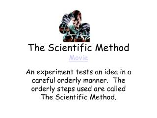 The Scientific Method Movie
