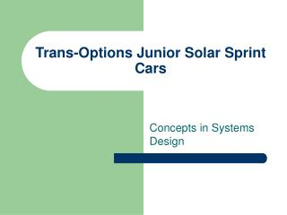 Trans-Options Junior Solar Sprint Cars