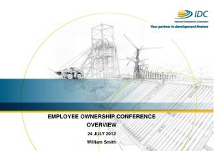 EMPLOYEE OWNERSHIP CONFERENCE OVERVIEW 24 JULY 2012 William Smith