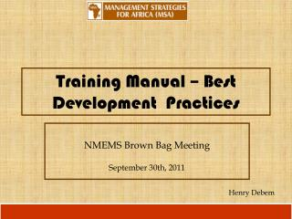 Training Manual – Best Development  Practices