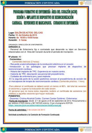 Lugar:  SALÓN DE ACTOS  DEL CAS   Fecha:  10  de Octubre de 2013