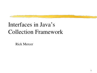 Interfaces in Java � s Collection Framework
