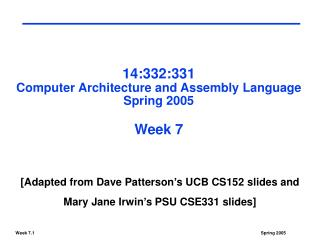 14:332:331 Computer Architecture and Assembly Language Spring 2005 Week 7