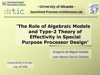 - University of Alicante - Specialized Processor Architectures Lab