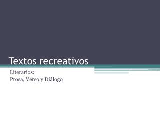 Textos recreativos