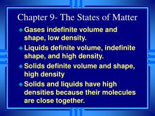 Chapter 9- The States of Matter