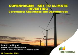 COPENHAGEN � KEY TO CLIMATE INVESTING Corporates : Challenges and Opportunities