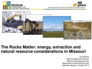 The Rocks Matter: energy, extraction and natural resource considerations in Missouri