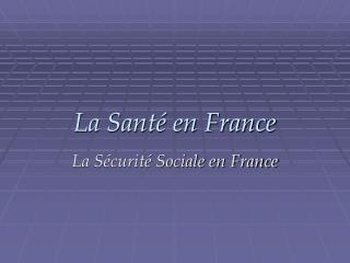 La Santé en France