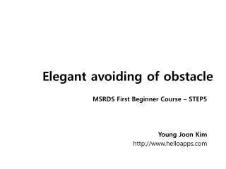 Elegant avoiding of obstacle