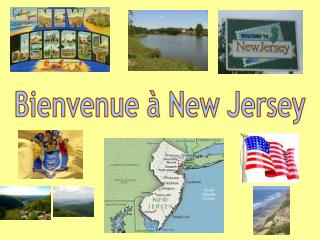 Bienvenue � New Jersey
