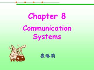 Chapter 8 Communication Systems