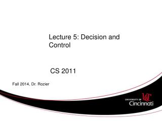 Lecture 5: Decision and Control