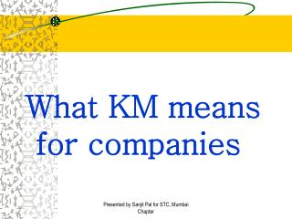 What KM means for companies