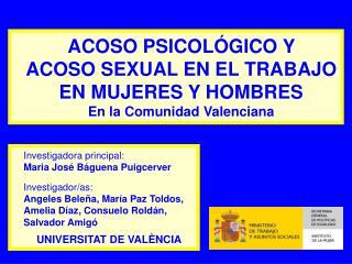 ACOSO PSICOLÓGICO Y  ACOSO SEXUAL EN EL TRABAJO EN MUJERES Y HOMBRES En la Comunidad Valenciana