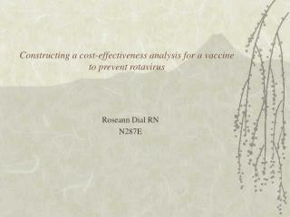 Constructing a cost-effectiveness analysis for a vaccine to prevent rotavirus
