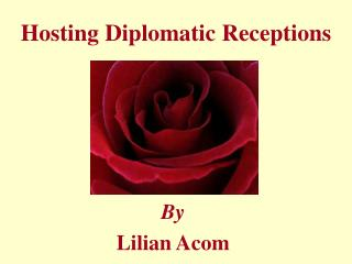 Hosting Diplomatic Receptions