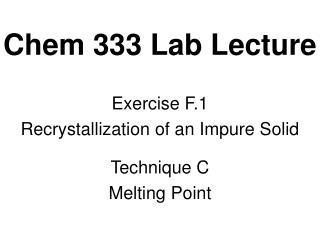 Chem 333 Lab Lecture