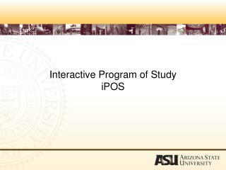 Interactive Program of Study iPOS