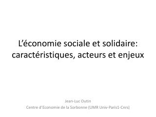L'économie sociale et solidaire: caractéristiques, acteurs et enjeux