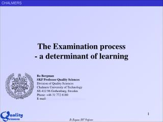 The Examination process - a determinant of learning