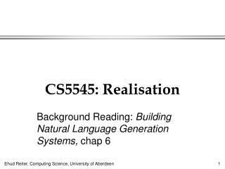 CS5545: Realisation