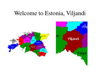 Welcome to Estonia, Viljandi