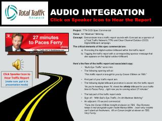 AUDIO INTEGRATION Click on Speaker Icon to Hear the Report