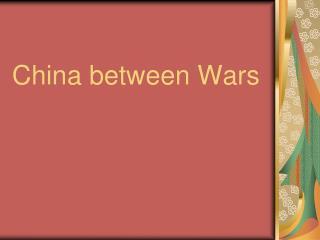 China between Wars