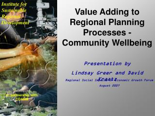 Value Adding to Regional Planning Processes - Community Wellbeing Presentation by