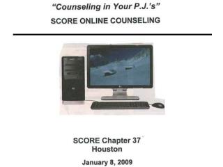 How SCORE's Online Counseling System Operates