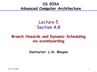 Lecture 5 Section A.8 Branch Hazards and Dynamic Scheduling via scoreboarding