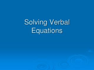 Solving Verbal Equations