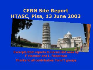 CERN Site Report HTASC, Pisa, 13 June 2003