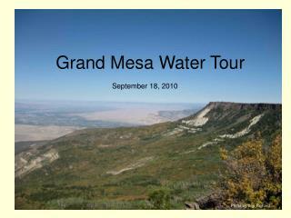 Grand Mesa Water Tour