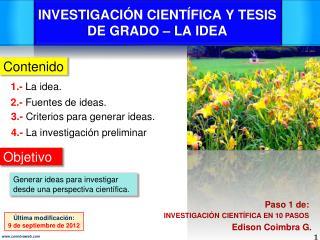 INVESTIGACIÓN CIENTÍFICA Y TESIS DE GRADO – LA IDEA