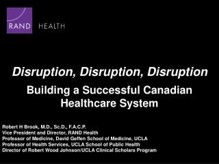 Disruption, Disruption, Disruption