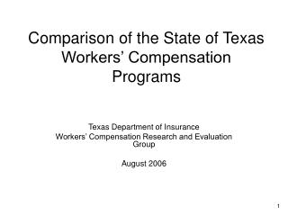 Comparison of the State of Texas Workers' Compensation Programs