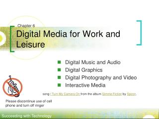 Digital Media for Work and Leisure