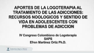 MODELO LOGOTERAPEUTICO EN ADICCIONES