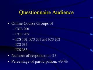 Questionnaire Audience