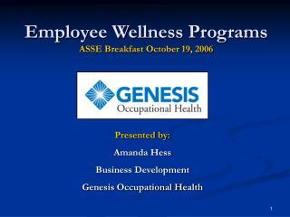 Employee Wellness Programs ASSE Breakfast October 19, 2006