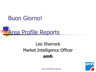 Buon Giorno! Area Profile Reports