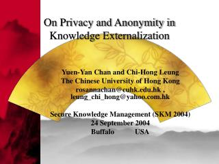On Privacy and Anonymity in Knowledge Externalization