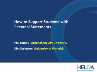 How to Support Students with Personal Statements Phil Lumby   Birmingham City University