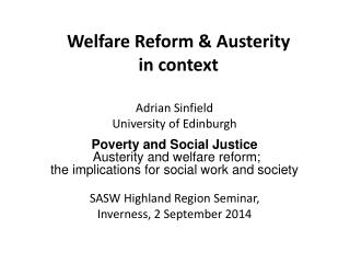Welfare Reform & Austerity  in context