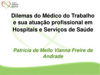 Dilemas do Médico do Trabalho e sua atuação profissional em Hospitais e Serviços de Saúde